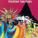 Mountain - Twin Peaks - CD digipack
