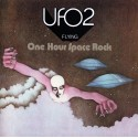 UFO 2 - Flying - One Hour Space Rock - 1 CD