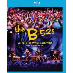 B 52's - With The Wild Crowd! - Blu-ray
