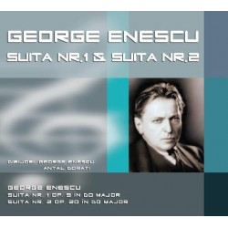 George Enescu - Suita nr.1 / Suita nr.2 - CD Digipack