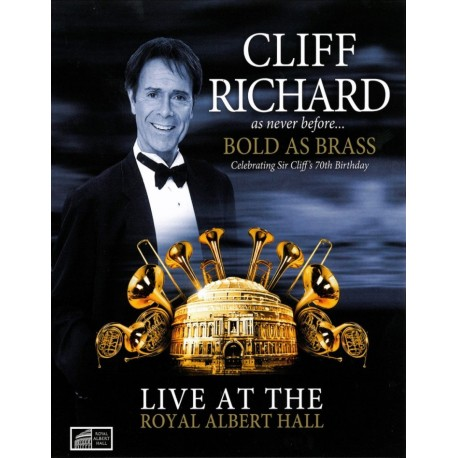 Cliff Richard - Bold As Brass - Live At The Royal Albert House - DVD