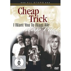 Cheap Trick - I Want You To Want Me - DVD