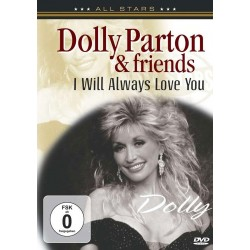 Dolly Parton & Friends - I Will Always Love You - DVD
