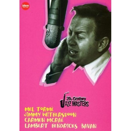 Torme / Witherspoon / Mcrae / Lambert / Hendricks / Bavan - 20th Century Jazz Masters - DVD
