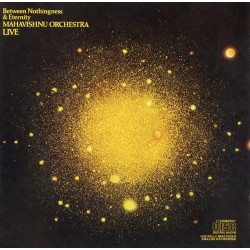 Mahavishnu Orchestra - Between Nothingness - CD