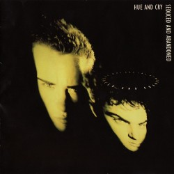 Hue And Cry - Seduced And Abandoned - CD