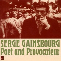 Serge Gainsbourg - Poet And Provocateur - CD