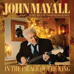 John Mayall & The Bluesbreakers - In the Palace of the King - CD