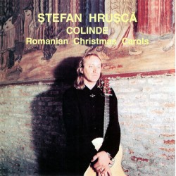 Stefan Hrusca - Colinde - Romanian Christmas Carols - CD
