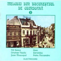 V/A - Melodii din Bucurestiul de odinioara Vol.3 - CD