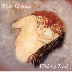 Whisky Trail - White Goddess - CD