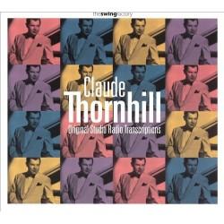 Claude Thornhill - Original Studio Radio Transcriptions - CD digipack