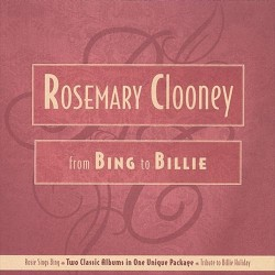 Rosemary Clooney - From Bing to Billie - 2CD