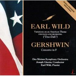 Earl Wild - Variations Of An American Theme / Concerto in F - CD
