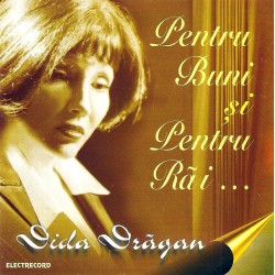 Dida Drăgan - Pentru buni si pentru rai… - CD