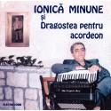 Ionică Minune - Dragostea pentru acordeon - CD