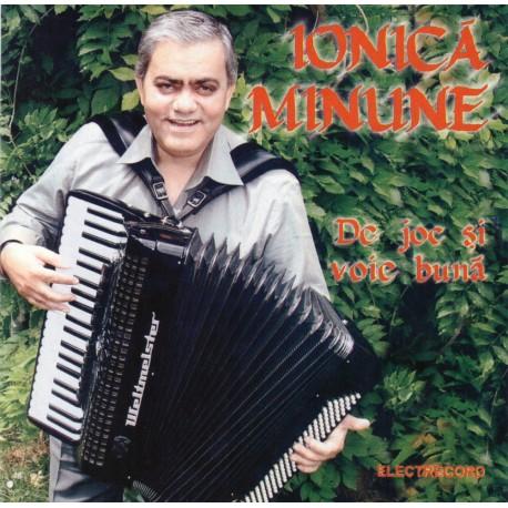 Ionica Minune - De joc si voie buna - CD