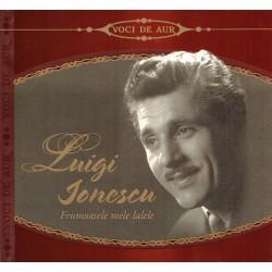 Luigi Ionescu - Frumoasele mele lalele - CD digipack