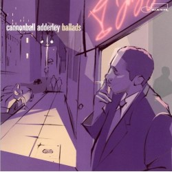 Cannonball Adderley - Ballads - CD