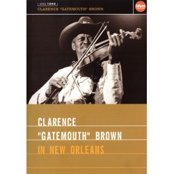 "Clarence ""Gatemouth"" Brown - In New Orleans - DVD"