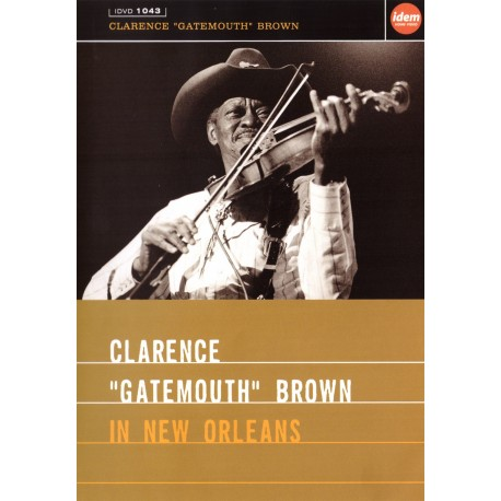 """Clarence """"Gatemouth"""" Brown - In New Orleans - DVD"""