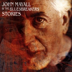 John Mayall & The Bluesbreakers - Stories - CD
