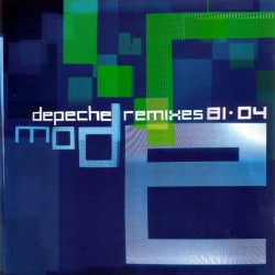 Depeche Mode - Remixes 81-04 - CD