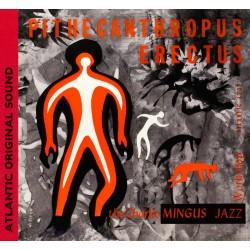 Charles Mingus - Pithecanthropus Erectus - CD digipack