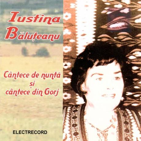 Iustina Băluţeanu - Cantece de nunta, Cantece din Gorj - CD