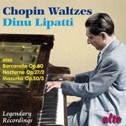 Dinu Lipatti - Chopin Waltzes - CD