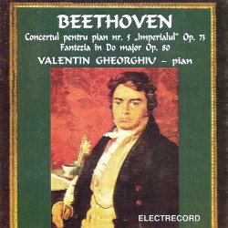 Valentin Gheorghiu - Beethoven: Concertul pentru pian nr.5, Fantezia in Do major - CD