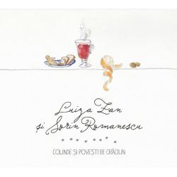 Luiza Zan / Sorin Romanescu - Colinde si povesti de Craciun - CD Digipack