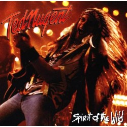 Ted Nugent - Spirit Of The Wild - CD