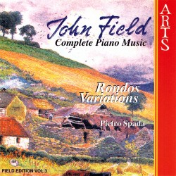 John Field - Complete Piano Music, Rondos & Variations - CD
