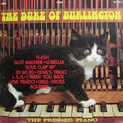 Duke Of Burlington - Pressed Piano - LP