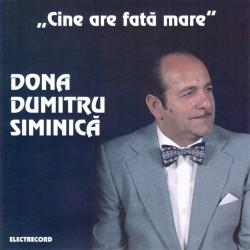 Dona Dumitru Siminica - Cine are fata mare - CD
