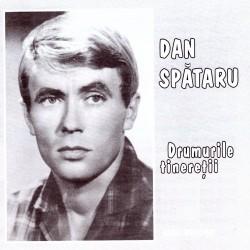 Dan Spataru - Drumurile tineretii - CD
