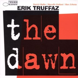 Erik Truffaz - Dawn - CD