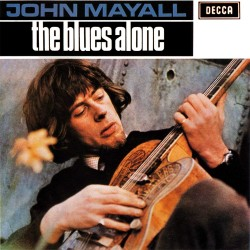 John Mayall's Bluesbreakers - The Blues Alone - CD album
