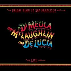 Al Di Meola / John Mclaughlin / Paco De Lucia - Friday Night In San Francisco - CD
