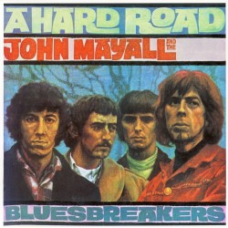 John Mayall & The Bluesbreakers - A Hard Road - CD