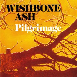 Wishbone Ash - Pilgrimage - CD