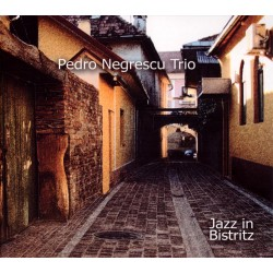 Pedro Negrescu Trio - Jazz in Bistritz - CD digipack