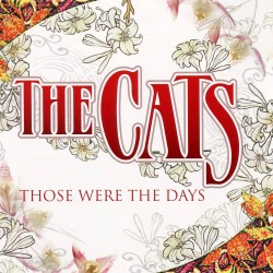 Cats - Those Were The Days - CD