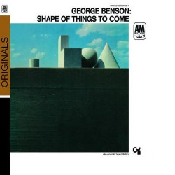 George Benson - The Shape Of Things To Come - CD digipack
