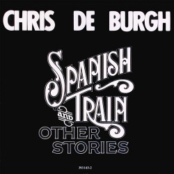 Chris De Burgh - Spanish Train & Other Stories - CD