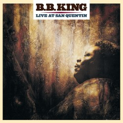 B.B. King - Live At San Quentin - CD