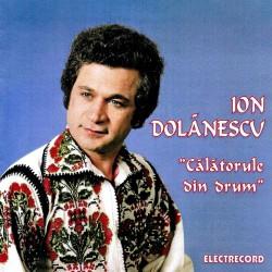 Ion Dolanescu - Calatorule din drum - CD
