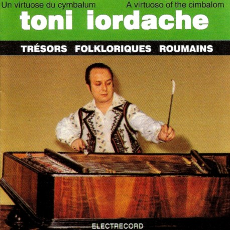 Toni Iordache - A virtuoso of the Cimbalon Vol.1 - CD