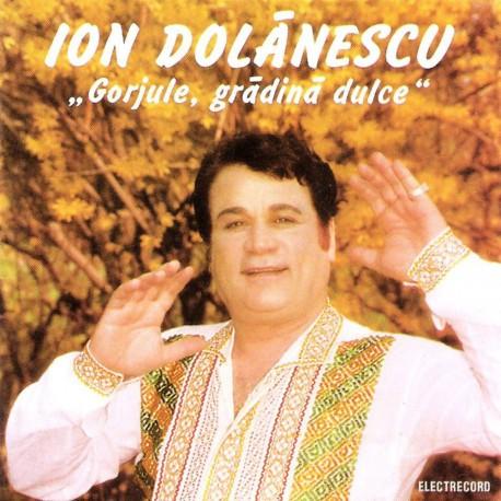 Ion Dolanescu - Gorjule, gradina dulce - CD